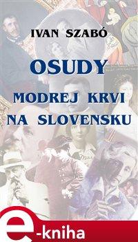 Obálka titulu Osudy modrej krvi na Slovensku