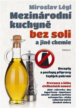 Obálka titulu Mezinárodní kuchyně bez soli a jiné chemie