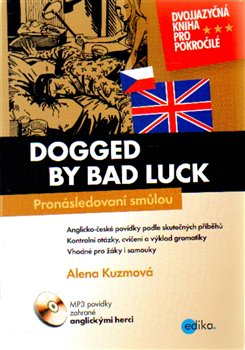 Obálka titulu Pronásledovaní smůlou / Dogged by bad luck