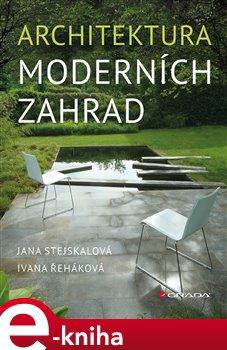 Obálka titulu Architektura moderních zahrad