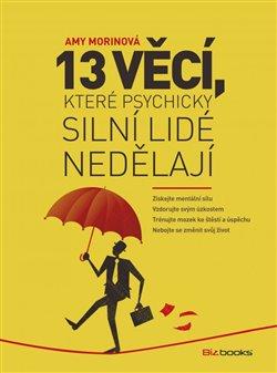Obálka titulu 13 věcí, které psychicky silní lidé nedělají