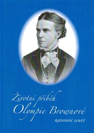 Životní příběh Olympie Brownové - Radovan Lovčí   Booksquad.ink