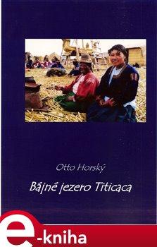Obálka titulu Bájné jezero Titicaca