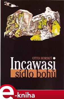 Obálka titulu Incawasi sídlo bohů