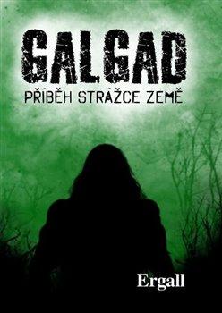 Obálka titulu Galgad - příběh strážce Země