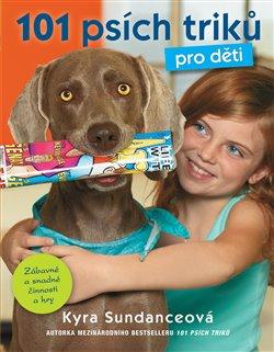 Obálka titulu 101 psích triků pro děti