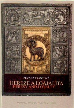 Obálka titulu Hereze a loajalita