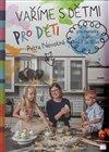 Obálka knihy Vaříme s dětmi pro děti