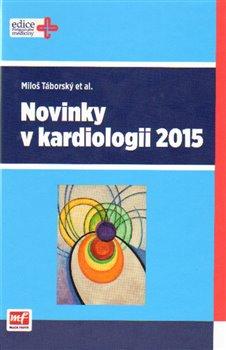 Obálka titulu Novinky v kardiologii 2015