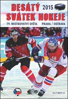 Obálka titulu Desátý svátek hokeje