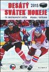 Obálka knihy Desátý svátek hokeje