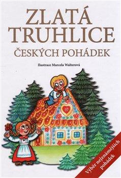 Obálka titulu Zlatá truhlice českých pohádek