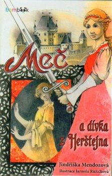 Obálka titulu Meč a dívka z Herštejna