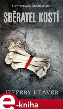 Obálka titulu Sběratel kostí