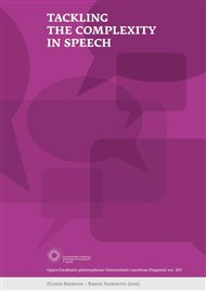 Tackling the Complexity in Speech