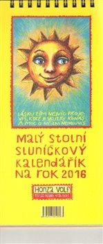 Malý stolní sluníčkový kalendářík na rok 2016 - Honza Volf