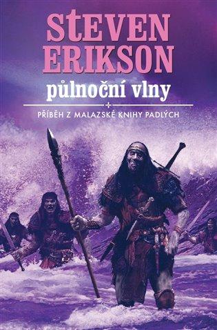 Půlnoční vlny:Malazská kniha padlých 5 - Steven Erikson | Booksquad.ink