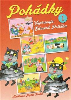 Obálka titulu Pohádky 1 - Vypravuje Eduard Petiška