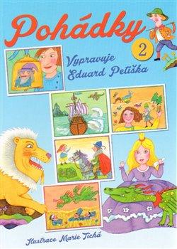 Obálka titulu Pohádky 2 - Vypravuje Eduard Petiška