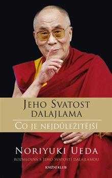 Obálka titulu Dalajlama: Co je nejdůležitější