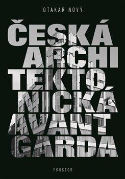Obálka titulu Česká architektonická avantgarda