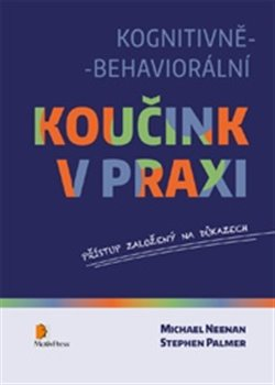 Obálka titulu Kognitivně-behaviorální koučink v praxi