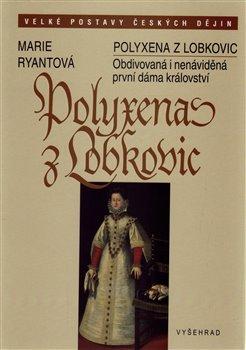 Obálka titulu Polyxena z Lobkovic