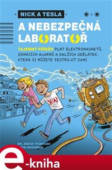 Obálka titulu Nick a Tesla a nebezpečná laboratoř