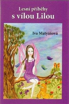 Obálka titulu Lesní příběhy s vílou Lilou