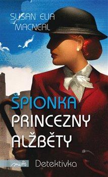 Obálka titulu Špionka princezny Alžběty