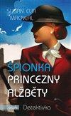 Obálka knihy Špionka princezny Alžběty