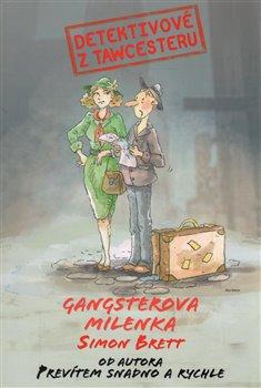 Obálka titulu Detektivové z Tawcesteru: Gangsterova milenka