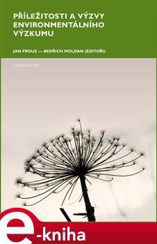 Obálka titulu Příležitosti a výzvy environmentálního výzkumu