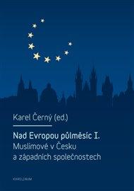 Nad Evropou půlměsíc I.