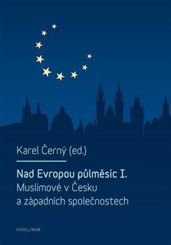 Obálka titulu Nad Evropou půlměsíc I.