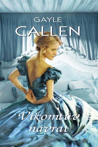 Vikomtův návrat - Gayle Callen   Replicamaglie.com