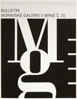 Obálka titulu Bulletin Moravské galerie v Brně č.70