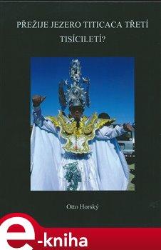 Obálka titulu Přežije jezero Titicaca třetí tisíciletí?