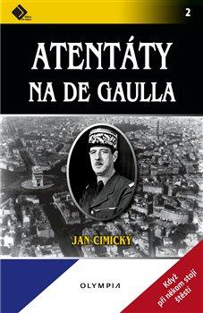 Obálka titulu Atentáty na de Gaulla