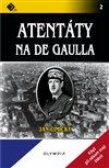 Obálka knihy Atentáty na de Gaulla