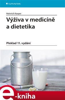 Obálka titulu Výživa v medicíně a dietetika