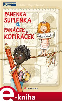 Obálka titulu Panenka Šuplenka a panáček Kopíráček