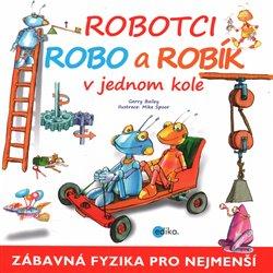 Obálka titulu Robotci Robo a Robík v jednom kole