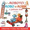 Obálka knihy Robotci Robo a Robík v jednom kole