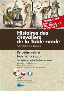 Obálka titulu Příběhy rytířů kulatého stolu/Histoires des chevaliers de la Table ronde