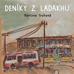 Obálka titulu Deníky z Ladakhu