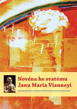 Obálka titulu Novéna ke svatému Janu Maria Vianneyi