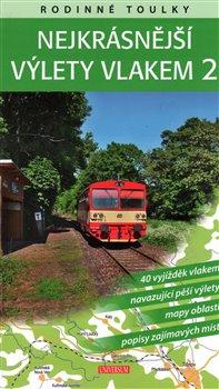 Obálka titulu Rodinné toulky: Nejkrásnější výlety vlakem 2