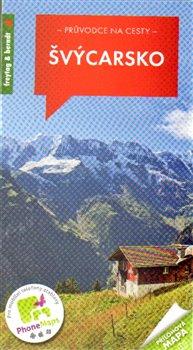 Obálka titulu Švýcarsko - Průvodce na cesty