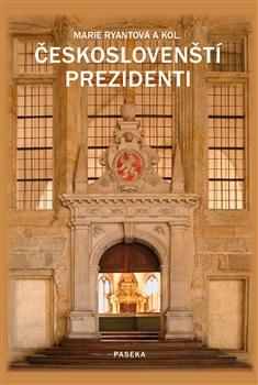 Obálka titulu Českoslovenští prezidenti